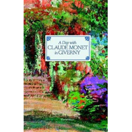 Produktbilde for A Day with Claude Monet in Giverny (BOK)