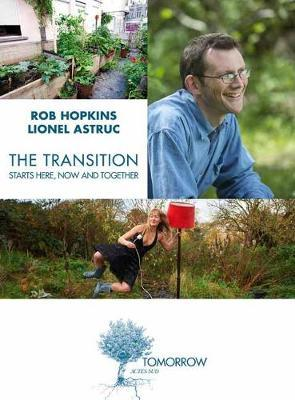 Transition Starts Here, Now and Together (BOK)
