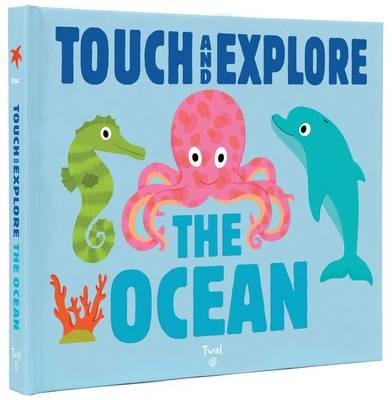 Ocean (Touch and Explore) (BOK)