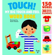 Touch! My Big Touch-and-Feel Word Book (BOK)