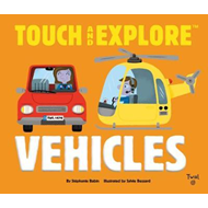 Touch and Explore: Vehicles (BOK)