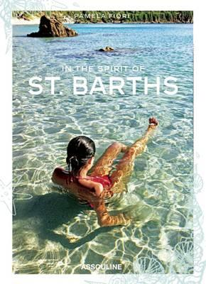 In the Spirit of St Barths (BOK)