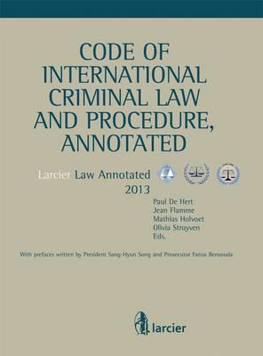 Code of International Criminal Law and Procedure, Annotated (BOK)