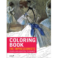 Impressionists: From Caillebotte to Manet (BOK)