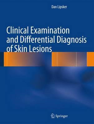 Clinical Examination and Differential Diagnosis of Skin Lesions (BOK)