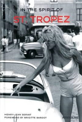 In the Spirit of St. Tropez (BOK)