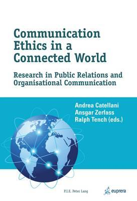 Communication Ethics in a Connected World (BOK)