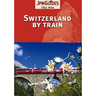 Switzerland by Train (BOK)