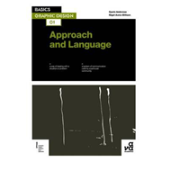 Basics Graphic Design 01: Approach and Language (BOK)