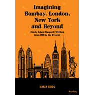 Imagining Bombay, London, New York and Beyond (BOK)