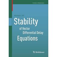 Stability of Vector Differential Delay Equations (BOK)