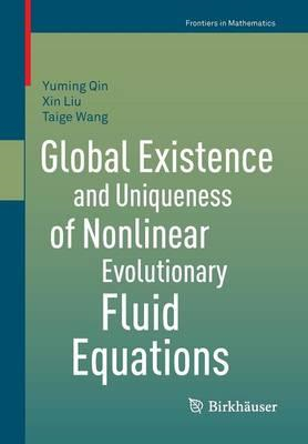 Global Existence and Uniqueness of Nonlinear Evolutionary Fl (BOK)