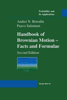 Handbook of Brownian Motion - Facts and Formulae (BOK)