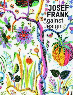 Josef Frank - Against Design (BOK)