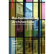 Re-Humanizing Architecture (BOK)