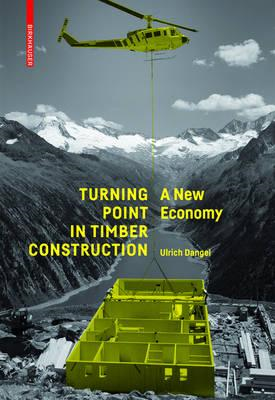 Turning Point in Timber Construction (BOK)