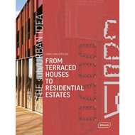 sub/Urban Idea: From Terraced Houses to Residential Estates (BOK)