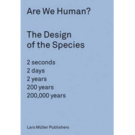 Are We Human? The Design of the Species (BOK)