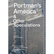 Portman's America & Other Speculations (BOK)