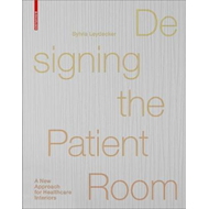 Designing the Patient Room (BOK)