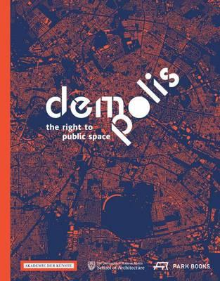 Demo:Polis - The Right to Public Space (BOK)