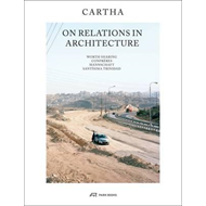 CARTHA - On Relations In Architecture (BOK)