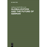Globalization and the Future of German (BOK)