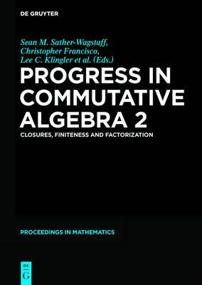 Progress in Commutative Algebra 2 (BOK)
