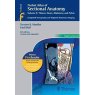 Pocket Atlas of Sectional Anatomy, Vol. II: Thorax, Heart, A (BOK)