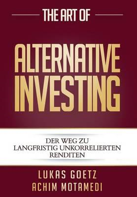 Art of Alternative Investing (BOK)