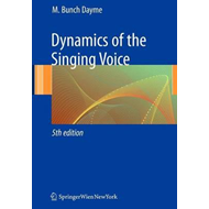 Dynamics of the Singing Voice (BOK)