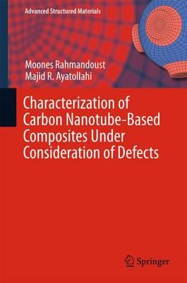 Characterization of Carbon Nanotube Based Composites under C (BOK)