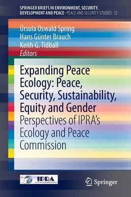 Expanding Peace Ecology: Peace, Security, Sustainability, Eq (BOK)