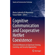 Cognitive Communication and Cooperative HetNet Coexistence (BOK)