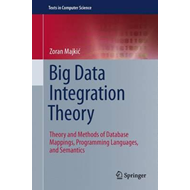 Big Data Integration Theory (BOK)