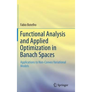 Functional Analysis and Applied Optimization in Banach Space (BOK)