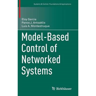 Model-Based Control of Networked Systems (BOK)