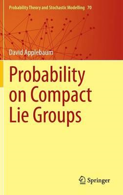 Probability on Compact Lie Groups (BOK)