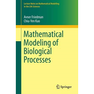 Mathematical Modeling of Biological Processes (BOK)