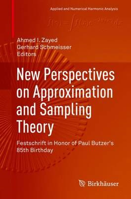 New Perspectives on Approximation and Sampling Theory (BOK)
