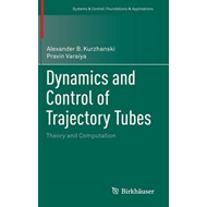 Dynamics and Control of Trajectory Tubes (BOK)