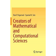Creators of Mathematical and Computational Sciences (BOK)
