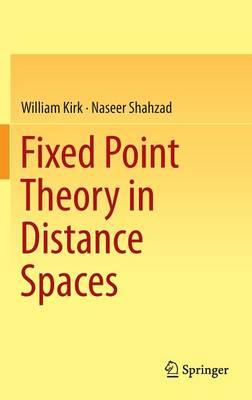 Fixed Point Theory in Distance Spaces (BOK)