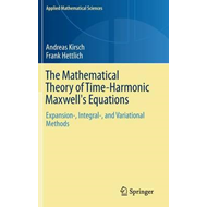 Mathematical Theory of Time-Harmonic Maxwell's Equations (BOK)