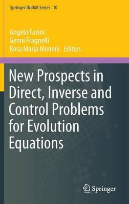 New Prospects in Direct, Inverse and Control Problems for Ev (BOK)