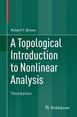 Topological Introduction to Nonlinear Analysis (BOK)