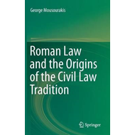 Roman Law and the Origins of the Civil Law Tradition (BOK)