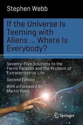 If the Universe Is Teeming with Aliens ... WHERE IS EVERYBOD (BOK)