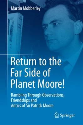 Return to the Far Side of Planet Moore! (BOK)