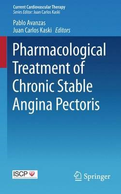 Pharmacological Treatment of Chronic Stable Angina Pectoris (BOK)